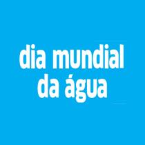 Dia Mundial da Água Diário do Grande ABC - Notícias e informações do Grande ABC: Santo André, São Bernardo, São Caetano, Diadema, Mauá, Ribeirão Pires e Rio Grande da Serra